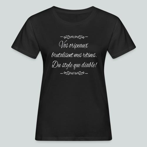 Du Style que diable! - T-shirt bio Femme
