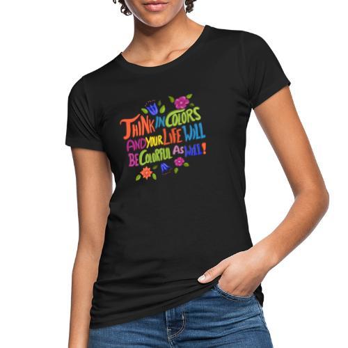 Think in Colors - Frauen Bio-T-Shirt