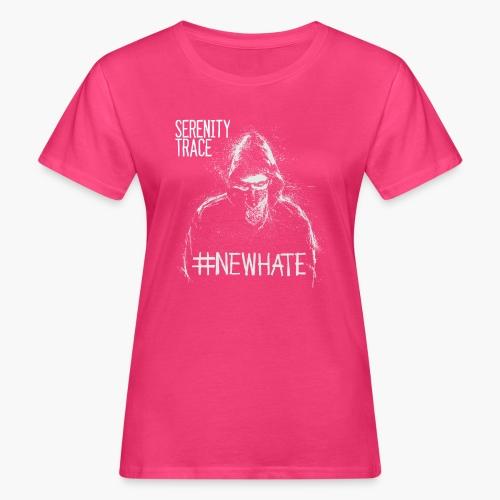#NewHate Male - Økologisk T-skjorte for kvinner