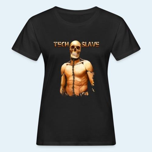Tech Slave - Camiseta ecológica mujer