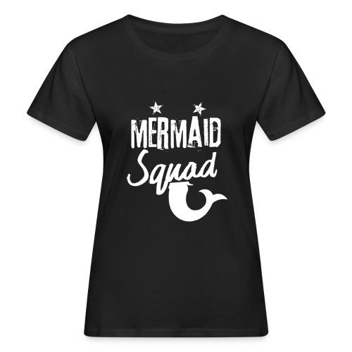 Meerjungfrau-Trupp-Kader - Frauen Bio-T-Shirt