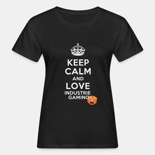 Keep Calm - Frauen Bio-T-Shirt