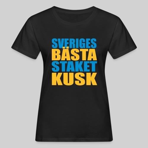 Sveriges bästa staketkusk! - Ekologisk T-shirt dam
