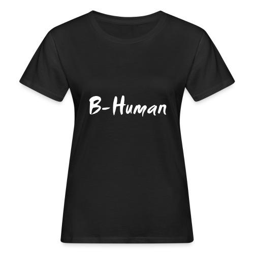 B-Human Shirt - Frauen Bio-T-Shirt