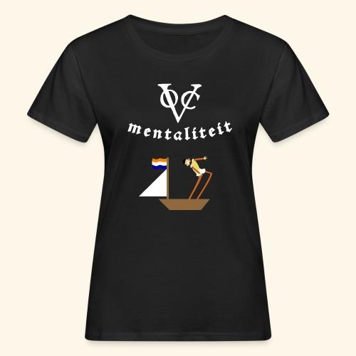 VOC-mentaliteit - Vrouwen Bio-T-shirt
