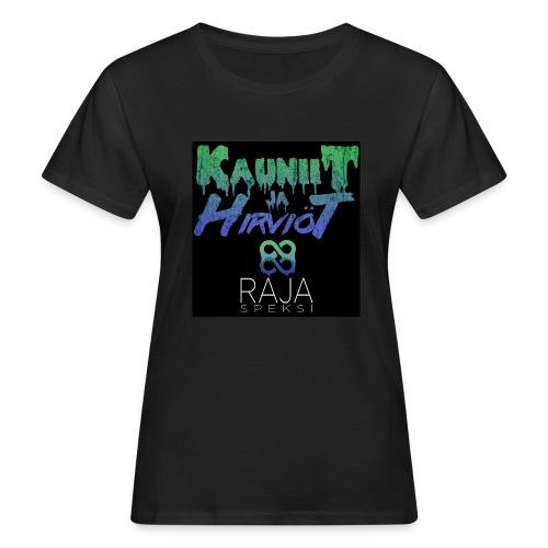 RajaSpeksi: Kauniit ja hirviöt - Naisten luonnonmukainen t-paita