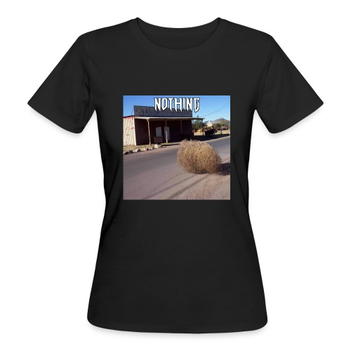 NOTHING - T-shirt bio Femme
