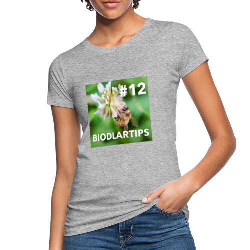 Biodlartips #12 - Ekologisk T-shirt dam