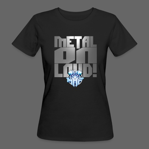 metalonloud large 4k png - Women's Organic T-Shirt