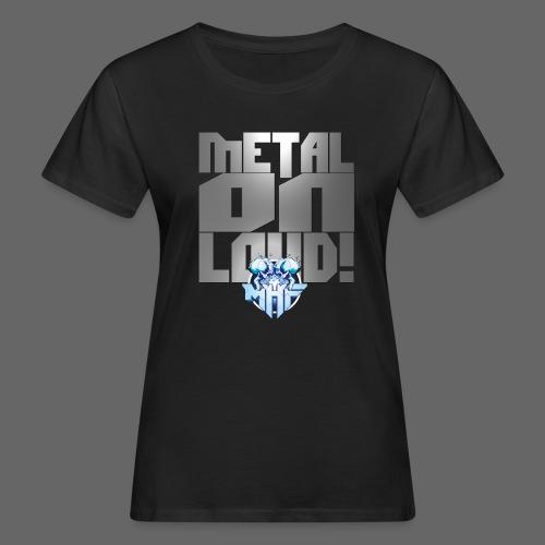 metalonloud large 4k png - Women's Organic T-Shirt