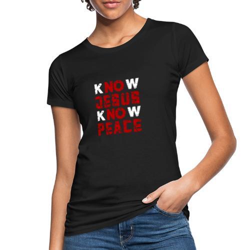 Know Jesus Know Peace (Flower Design) - Frauen Bio-T-Shirt