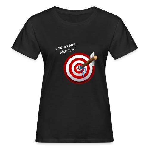 Bouclier anti-déception - T-shirt bio Femme