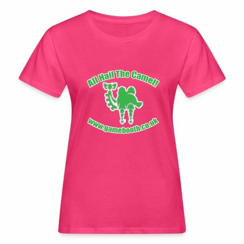 All Hail The Camel! - Women's Organic T-Shirt