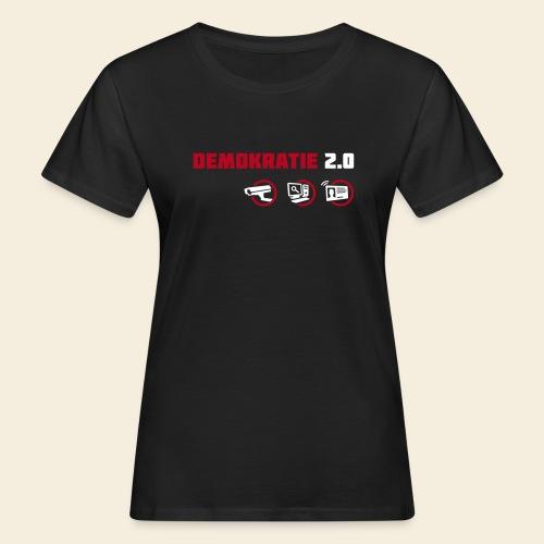 Demokratie 2.0 - Frauen Bio-T-Shirt