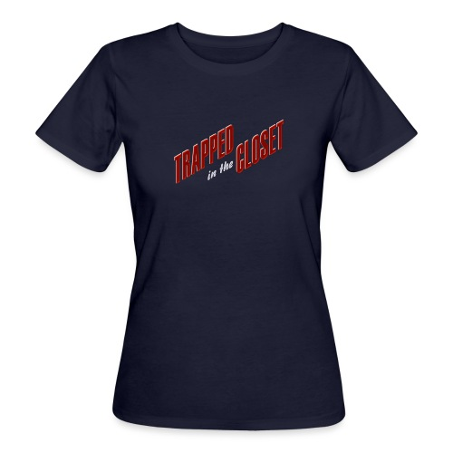 trapped in the closet - T-shirt bio Femme