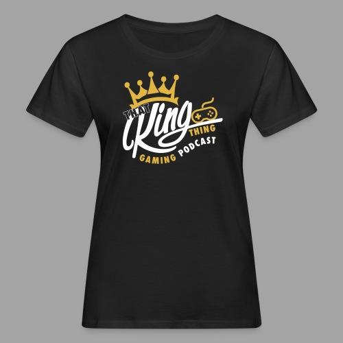 That King Thing Logo - Women's Organic T-shirt