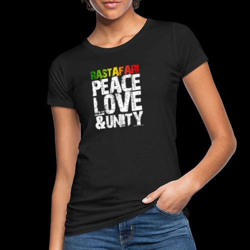 RASTAFARI - PEACE LOVE & UNITY - Frauen Bio-T-Shirt