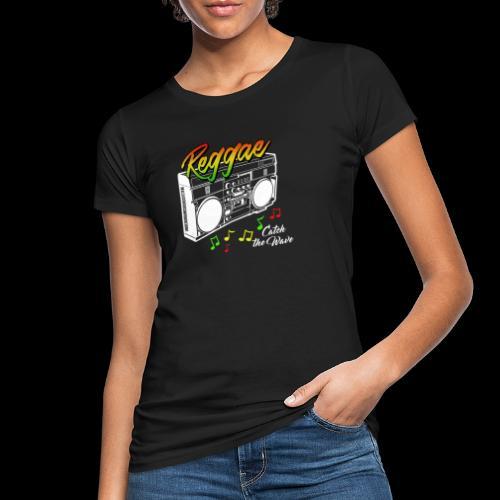 Reggae - Catch the Wave - Frauen Bio-T-Shirt