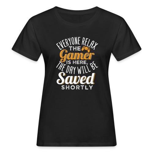 Relax The Gamer Is Here - Frauen Bio-T-Shirt