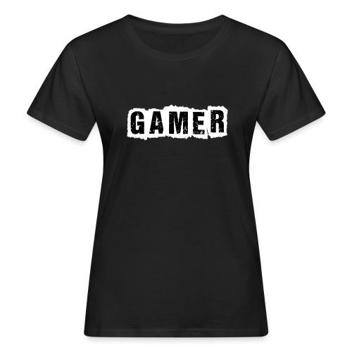 Gamer - Frauen Bio-T-Shirt