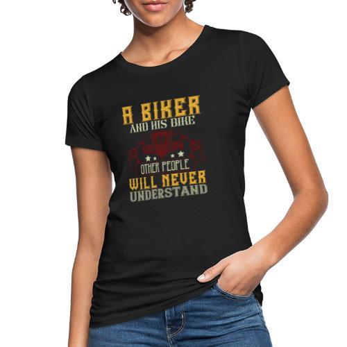 A biker and his bike. - Women's Organic T-Shirt