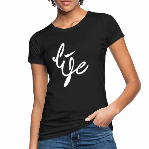 Life Logo simple white - T-shirt bio Femme