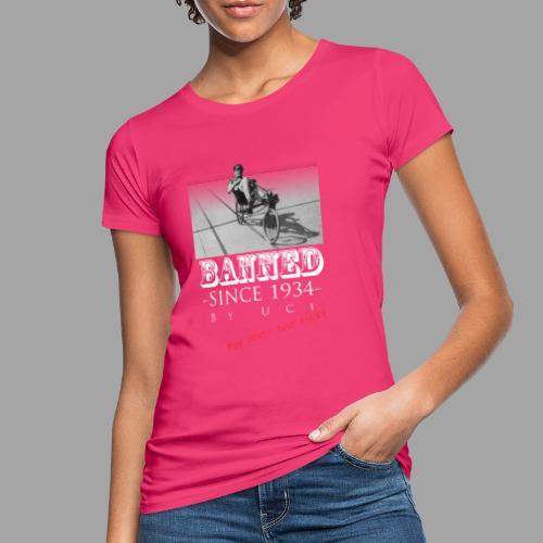 Recumbent Bike Banned since 1934 - Naisten luonnonmukainen t-paita