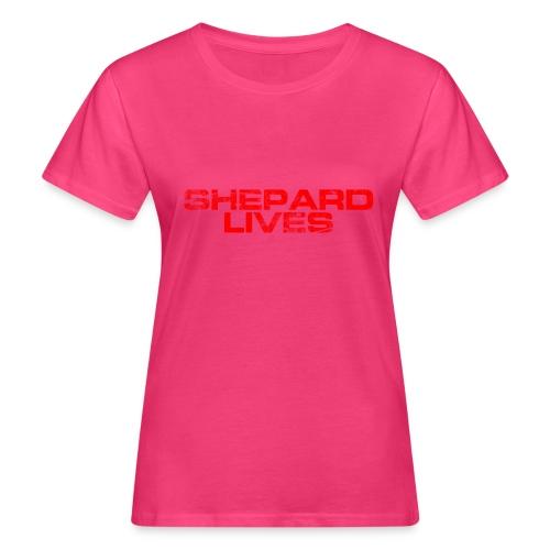 Shepard lives - Women's Organic T-Shirt