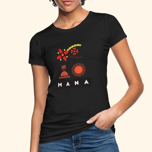 Mana Surf Sun Sea Flowers and Love by Te-Moana - Frauen Bio-T-Shirt