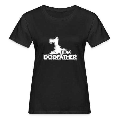 The DOGFATHER - Frauen Bio-T-Shirt