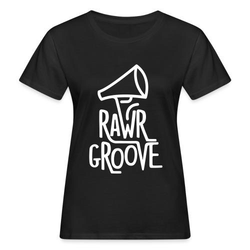 RawrGroove white - Women's Organic T-Shirt