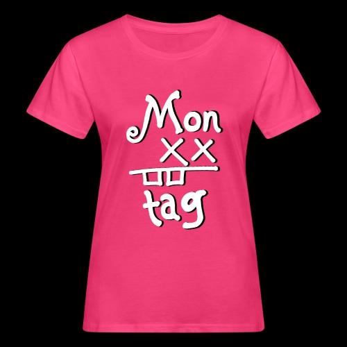 Montag x_x - Frauen Bio-T-Shirt