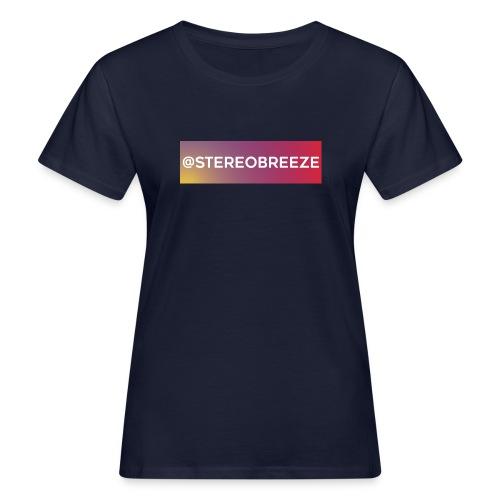 @stereobreeze_6cm - Women's Organic T-Shirt