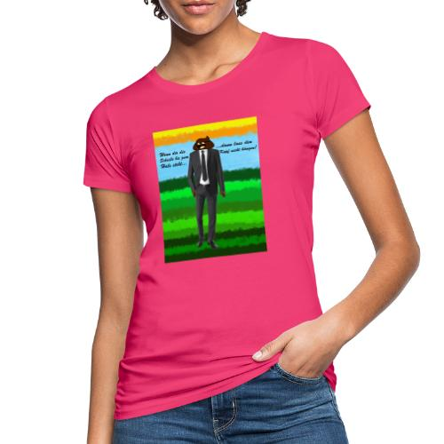 scheiß design - Frauen Bio-T-Shirt