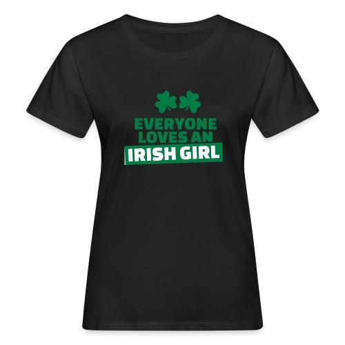 EVERYONE LOVE AN IRISH GIRL - T-shirt bio Femme