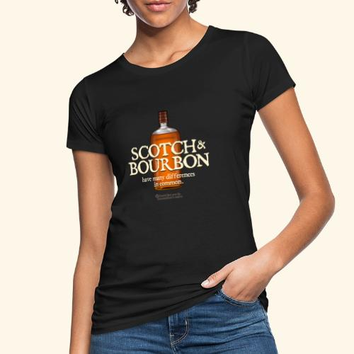 Whisky Spruch Scotch & Bourbon - Frauen Bio-T-Shirt