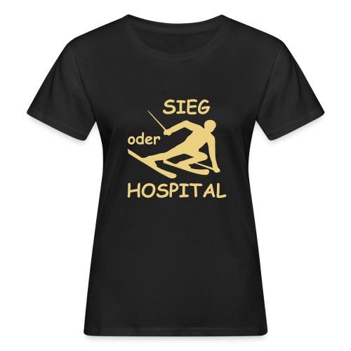 Sieg oder Hospital - Frauen Bio-T-Shirt