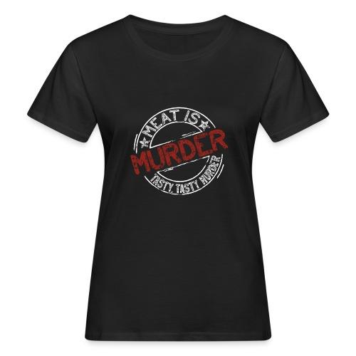 Meat is murder hell - Frauen Bio-T-Shirt