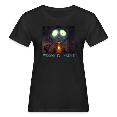 Wissen ist Nacht - Frauen Bio-T-Shirt
