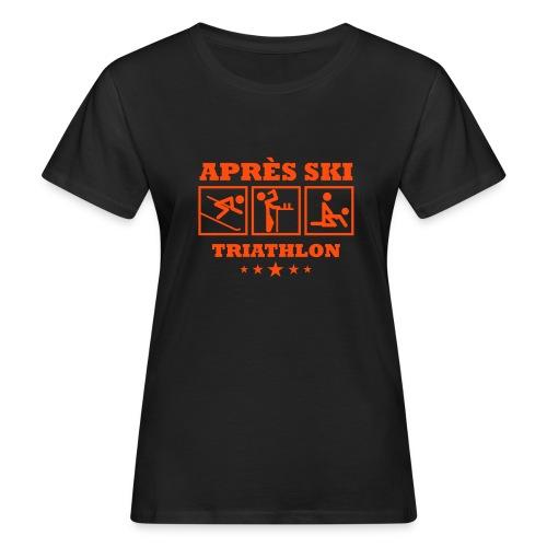 Apres Ski Triathlon   Apreski-Shirts gestalten - Frauen Bio-T-Shirt