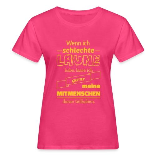 Schlechte Laune - Frauen Bio-T-Shirt