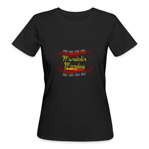 Mandolin Monday - Women's Organic T-Shirt