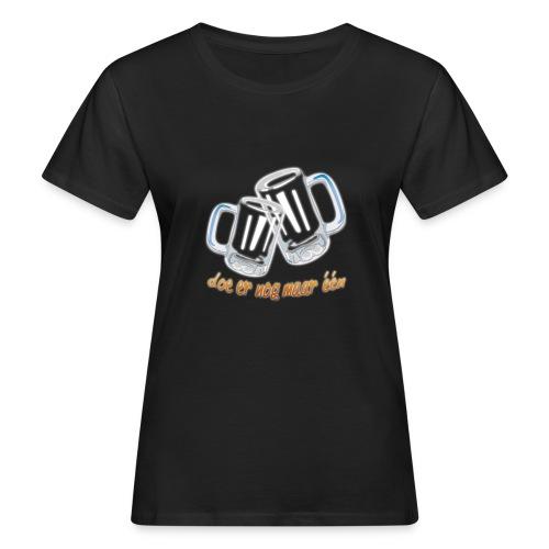 Doe er nog maar een Shirt png - Vrouwen Bio-T-shirt