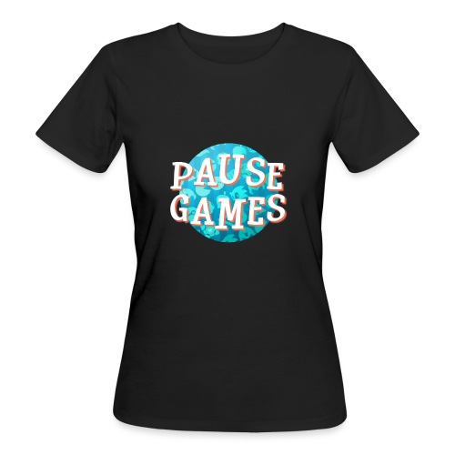 Pause Games New Version - Women's Organic T-Shirt