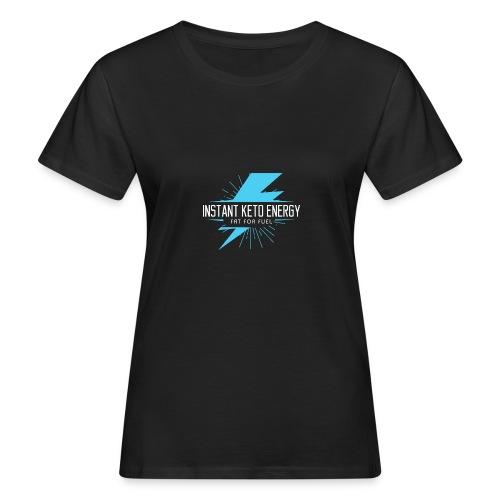 KETONES - Instant Energy Tasse - Frauen Bio-T-Shirt