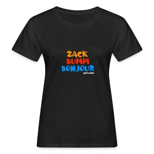 Die Zock Stube - ZackBummBonjour - Frauen Bio-T-Shirt