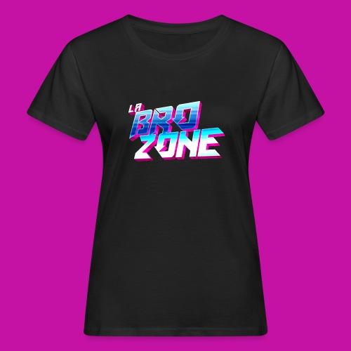 La BroZone ! - T-shirt bio Femme
