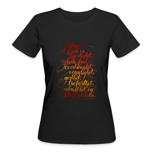 Åndens frukt - Økologisk T-skjorte for kvinner