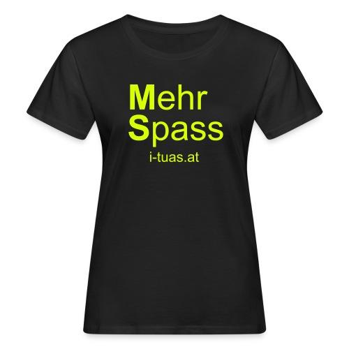 MehrSpass - Frauen Bio-T-Shirt