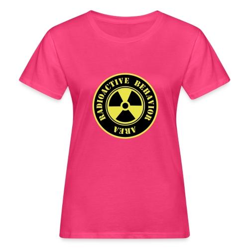 Radioactive Behavior - Camiseta ecológica mujer